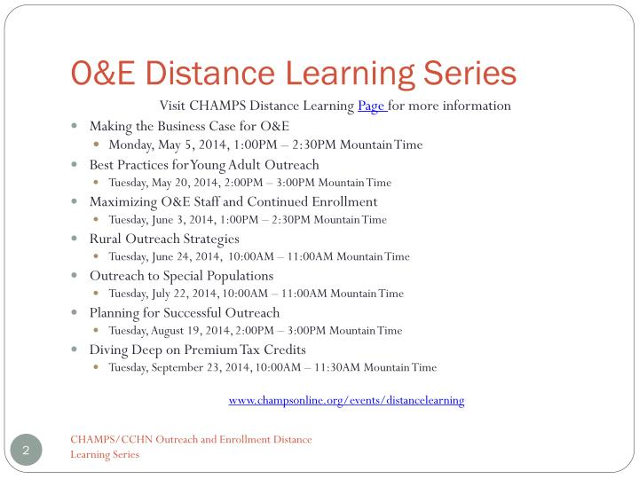 O&E Distance Learning Series
