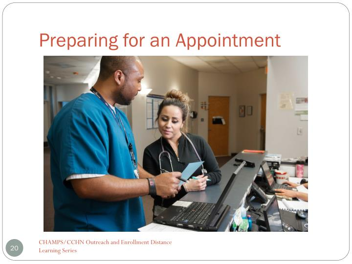 Preparing for an Appointment