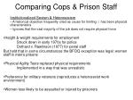 comparing cops prison staff