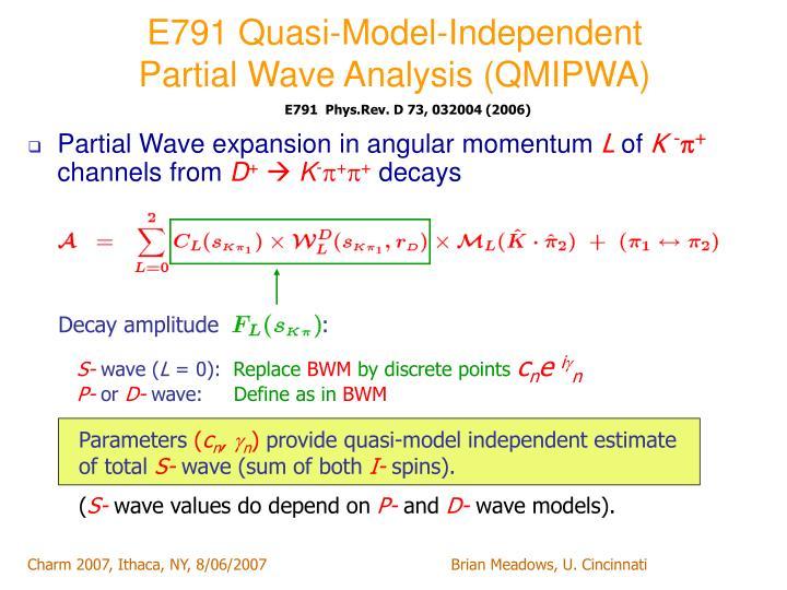 E791 Quasi-Model-Independent
