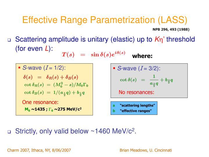 Effective Range Parametrization (LASS)