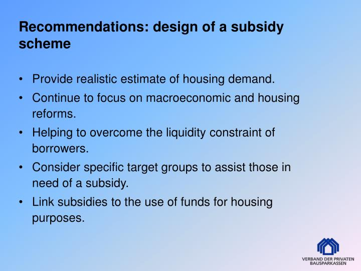Recommendations: design of a subsidy scheme