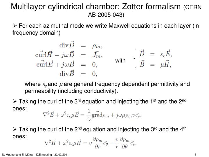 Multilayer cylindrical chamber: Zotter formalism