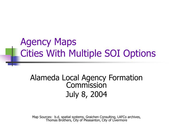 agency maps cities with multiple soi options