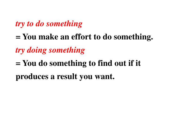 try to do something