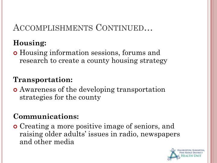 Accomplishments Continued…