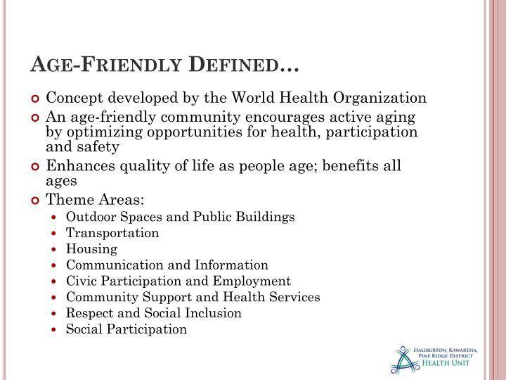 Age-Friendly Defined…