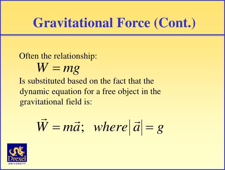 Gravitational Force (Cont.)