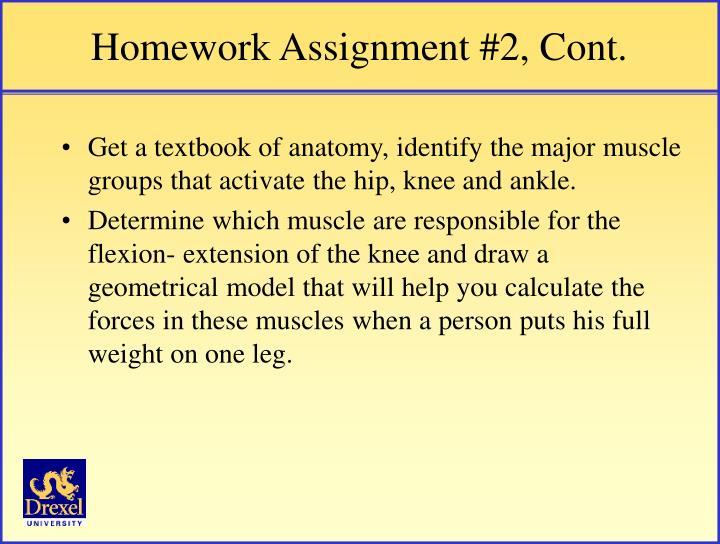 Homework Assignment #2, Cont.