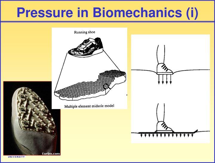 Pressure in Biomechanics (i)
