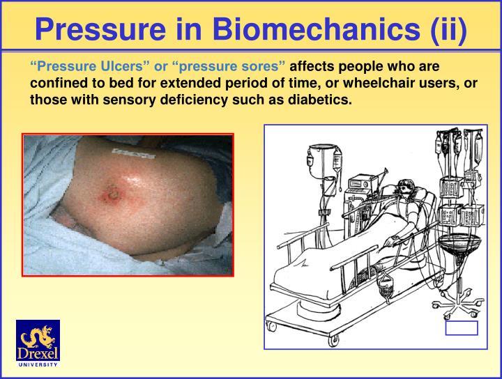 Pressure in Biomechanics (ii)