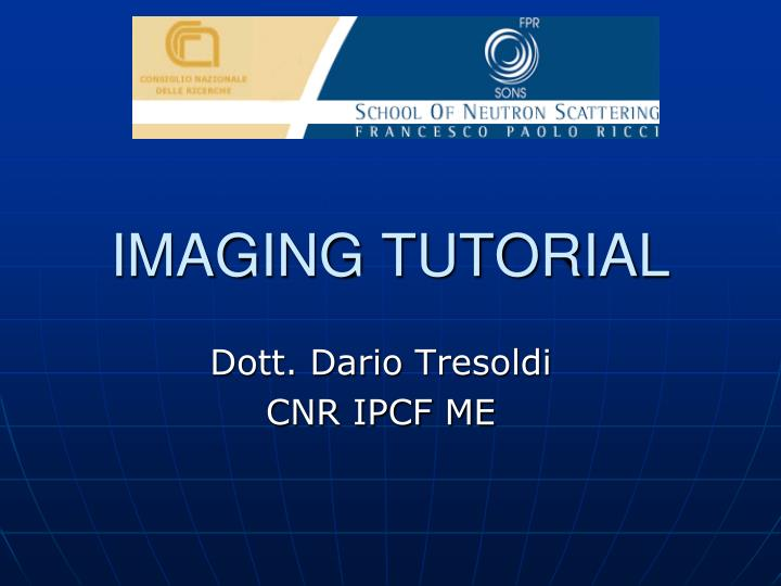Imaging tutorial