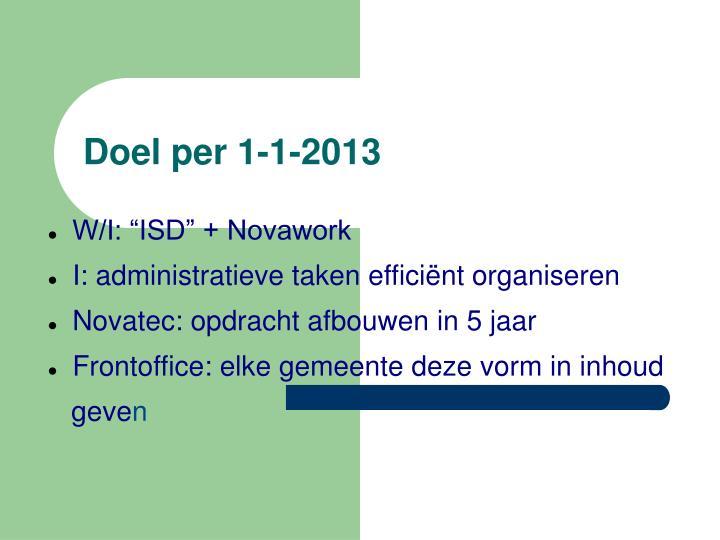 Doel per 1-1-2013