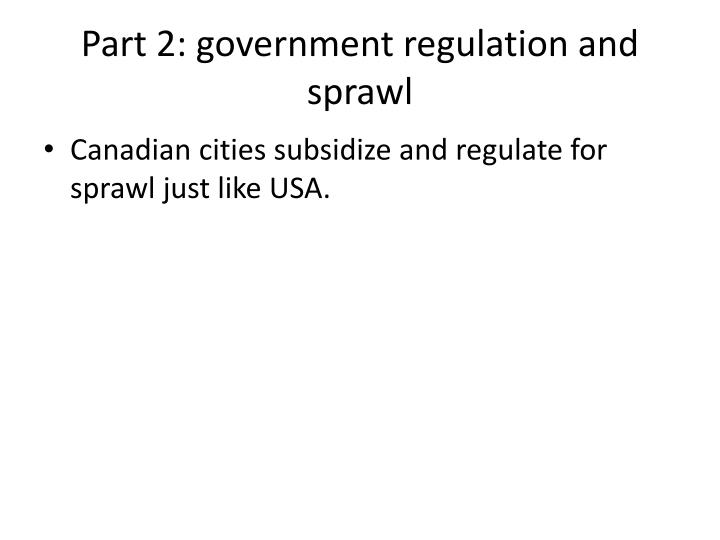 Part 2: government regulation and sprawl