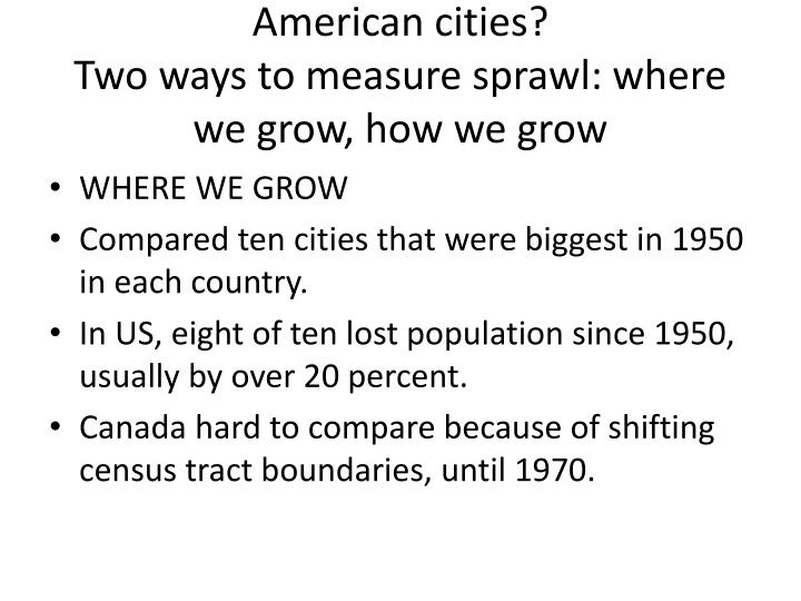Do Canadian cities sprawl as much as American cities?