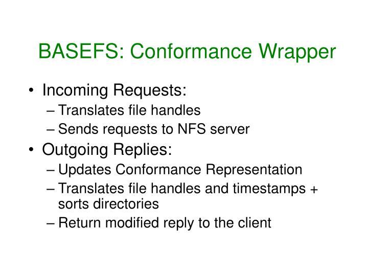BASEFS: Conformance Wrapper