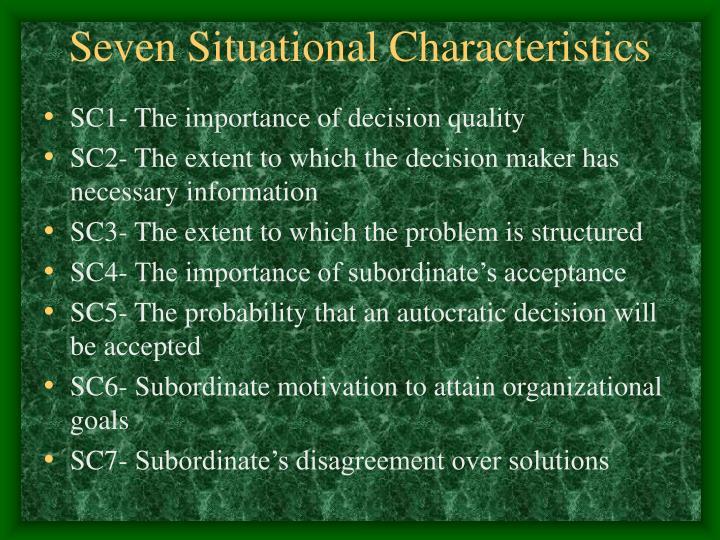 Seven Situational Characteristics