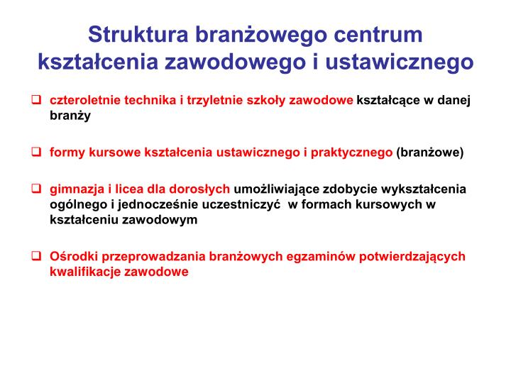 Struktura branżowego centrum kształcenia zawodowego i ustawicznego