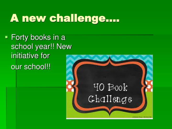 A new challenge….