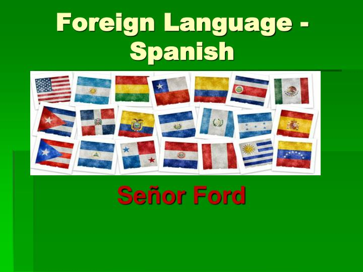 Foreign Language - Spanish