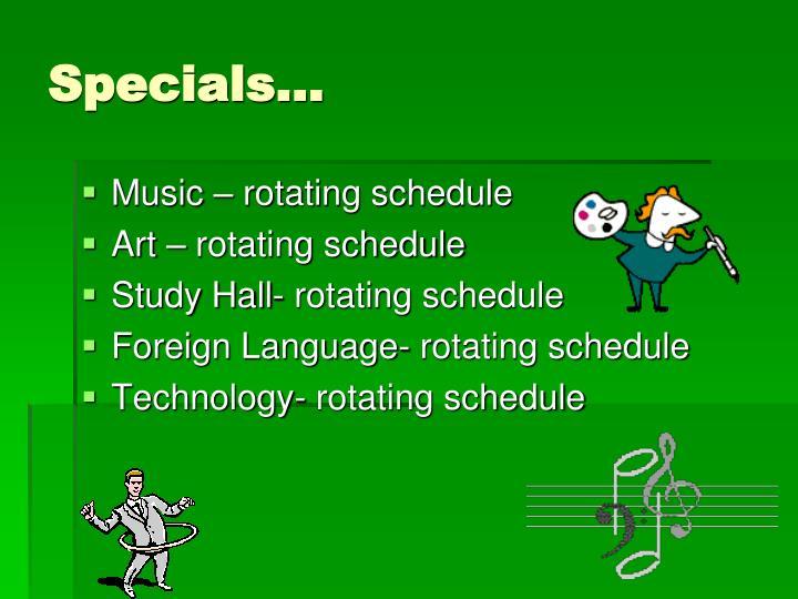 Specials…