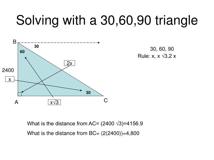 Solving with a 30,60,90 triangle