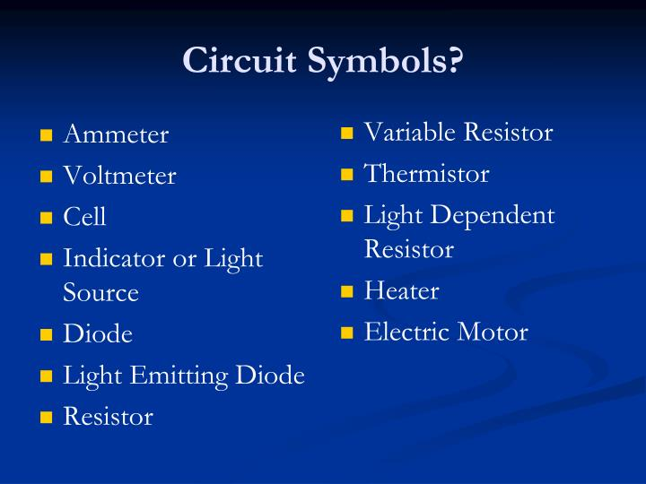 Circuit Symbols?