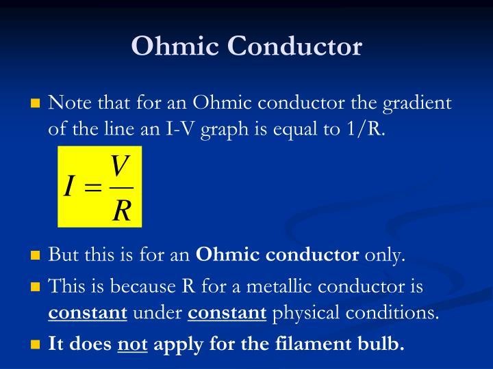 Ohmic Conductor