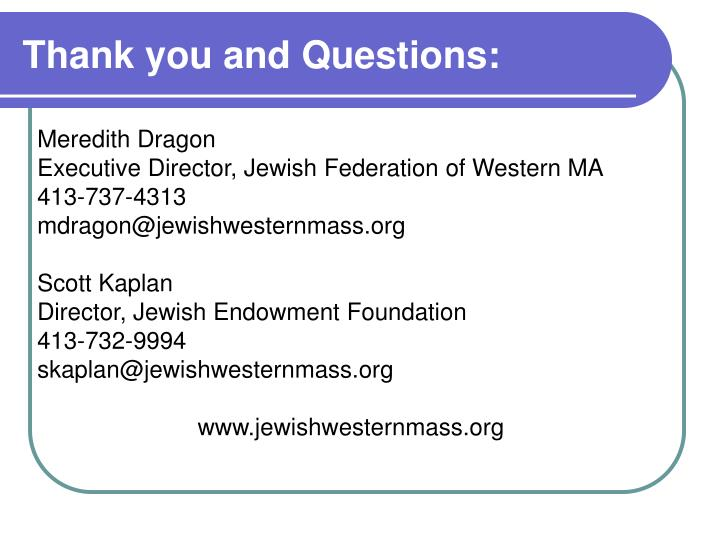 Thank you and Questions: