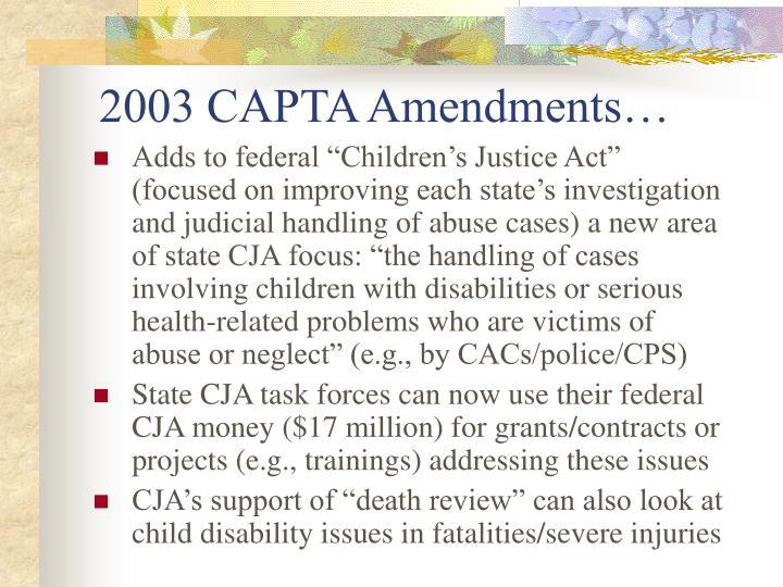 2003 CAPTA Amendments…