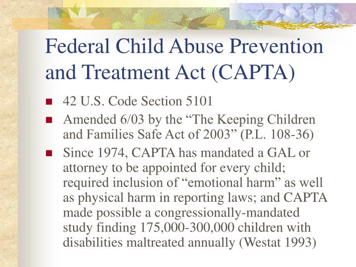 Federal Child Abuse Prevention and Treatment Act (CAPTA)