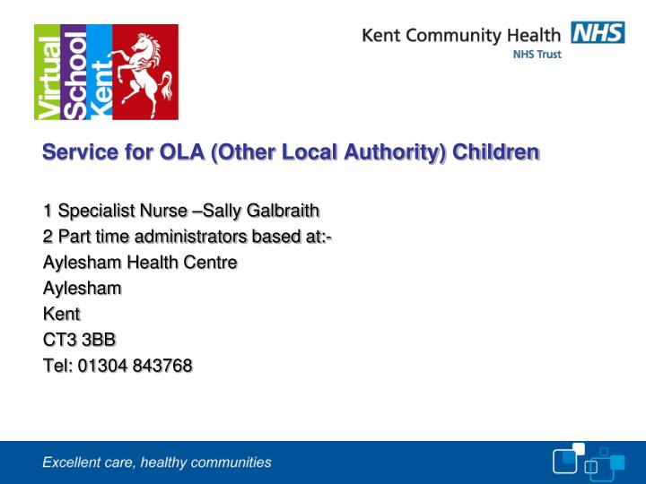 Service for OLA (Other Local Authority) Children