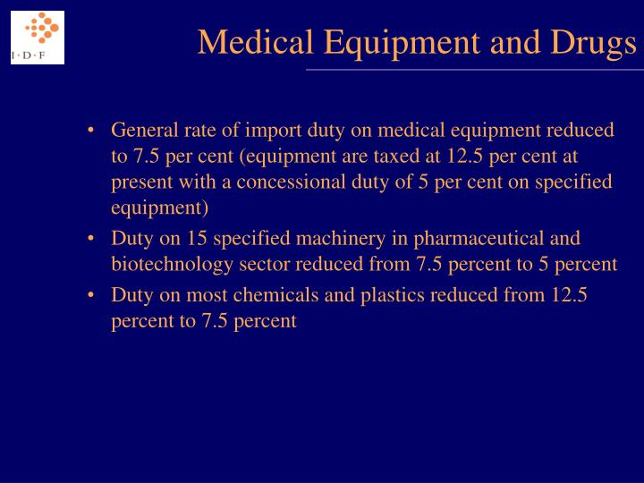 Medical Equipment and Drugs