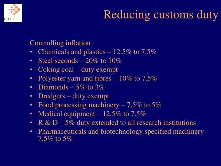 Reducing customs duty