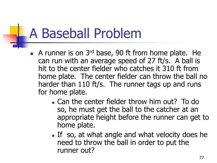 A Baseball Problem