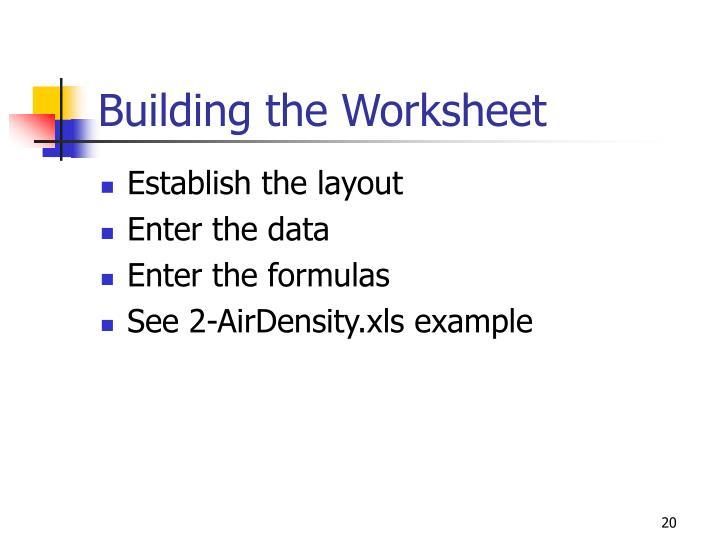 Building the Worksheet