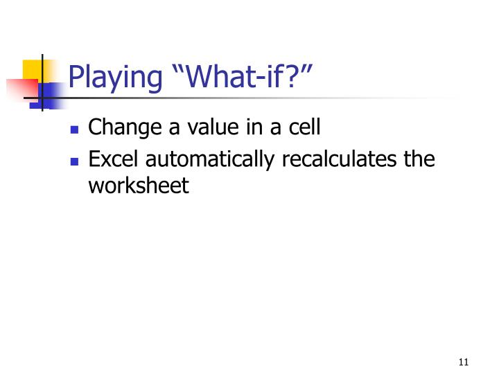"""Playing """"What-if?"""""""