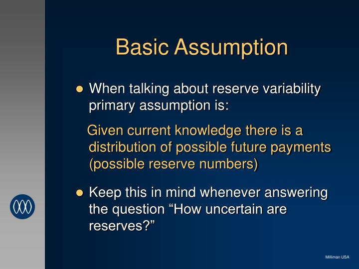 Basic Assumption