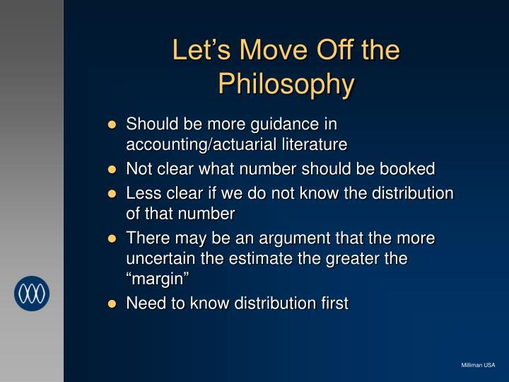 Let s move off the philosophy