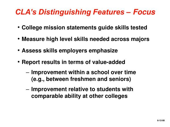 CLA's Distinguishing Features – Focus