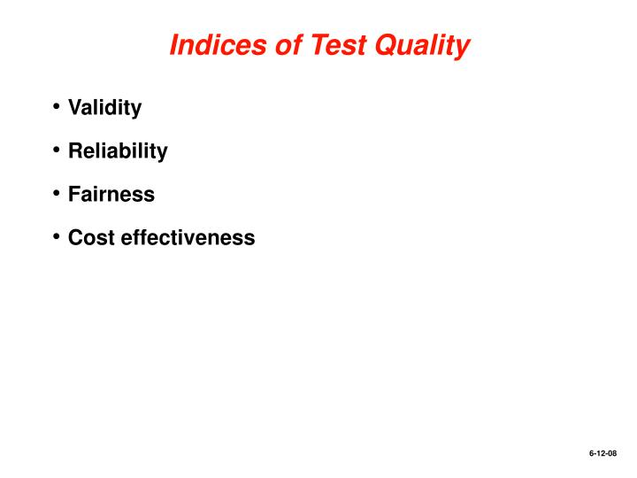 Indices of Test Quality
