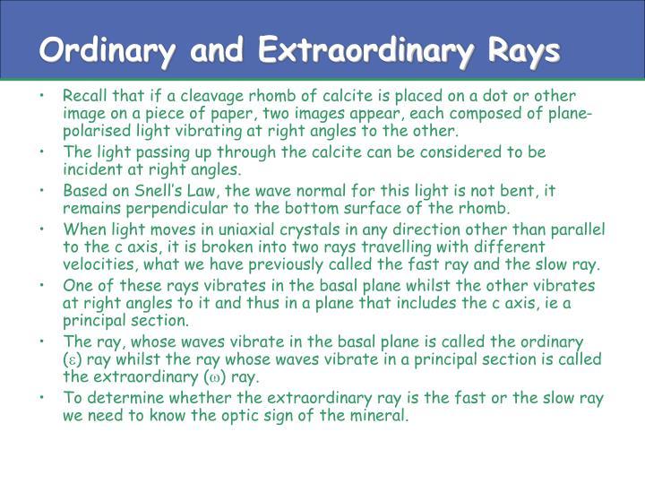 Ordinary and Extraordinary Rays