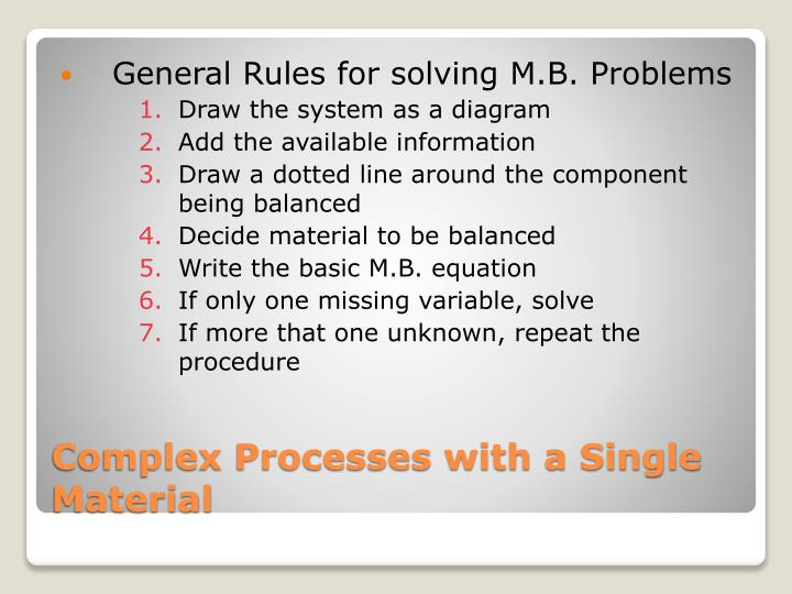 General Rules for solving M.B. Problems