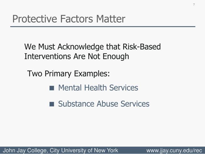 Protective Factors Matter