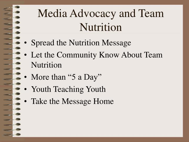 Media Advocacy and Team Nutrition