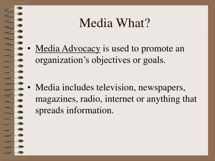 Media What?