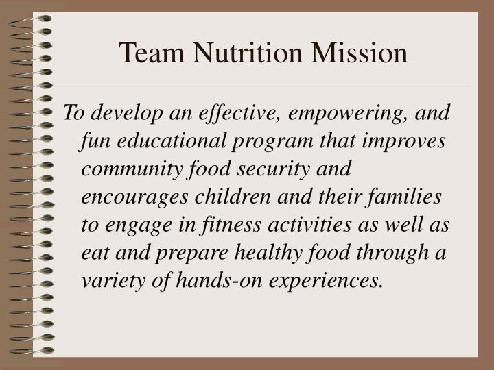 Team nutrition mission