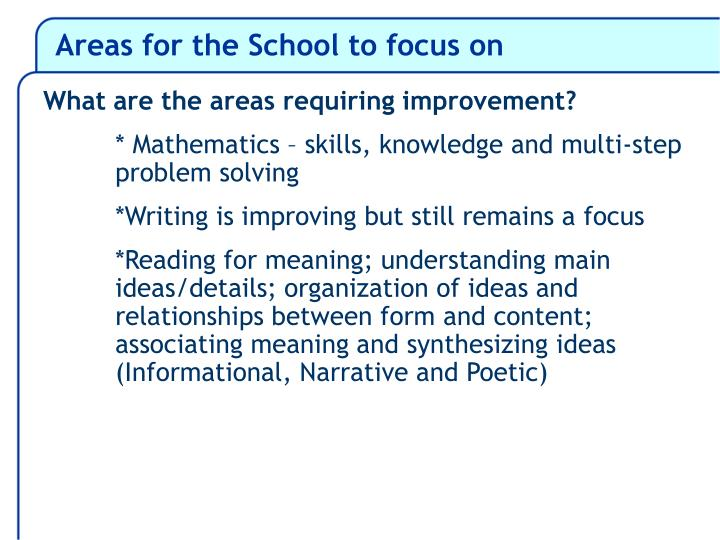 Areas for the School to focus on