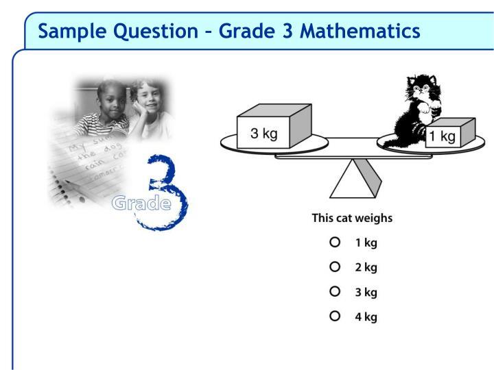 Sample Question – Grade 3 Mathematics