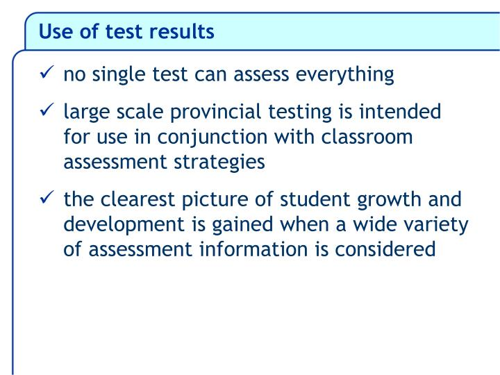 Use of test results